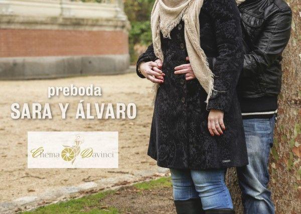 Preboda Sara y Álvaro - Chema & Davinci. Fotógrafos de Boda